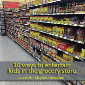 10-ways-to-entertain-kids-in-the-grocery-store